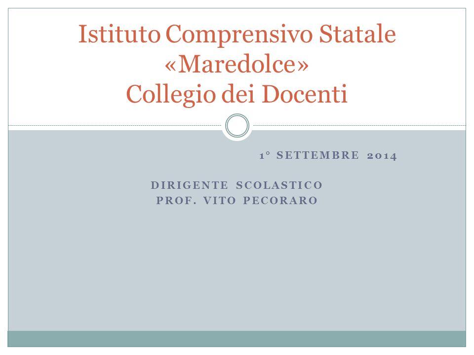 1° SETTEMBRE 2014 DIRIGENTE SCOLASTICO PROF.