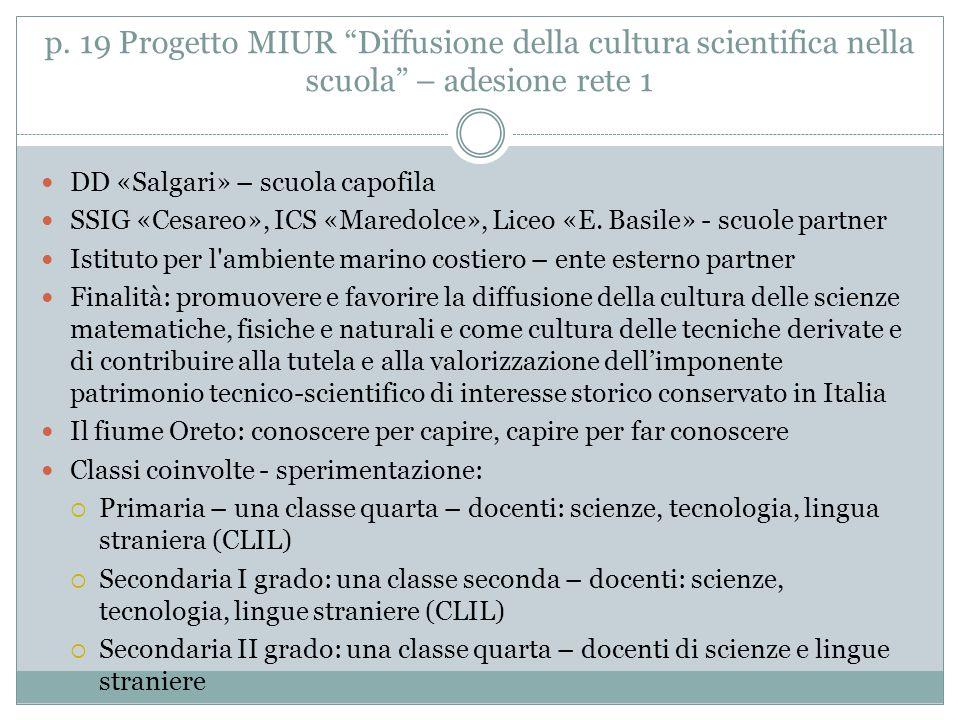 """p. 19 Progetto MIUR """"Diffusione della cultura scientifica nella scuola"""" – adesione rete 1 DD «Salgari» – scuola capofila SSIG «Cesareo», ICS «Maredolc"""