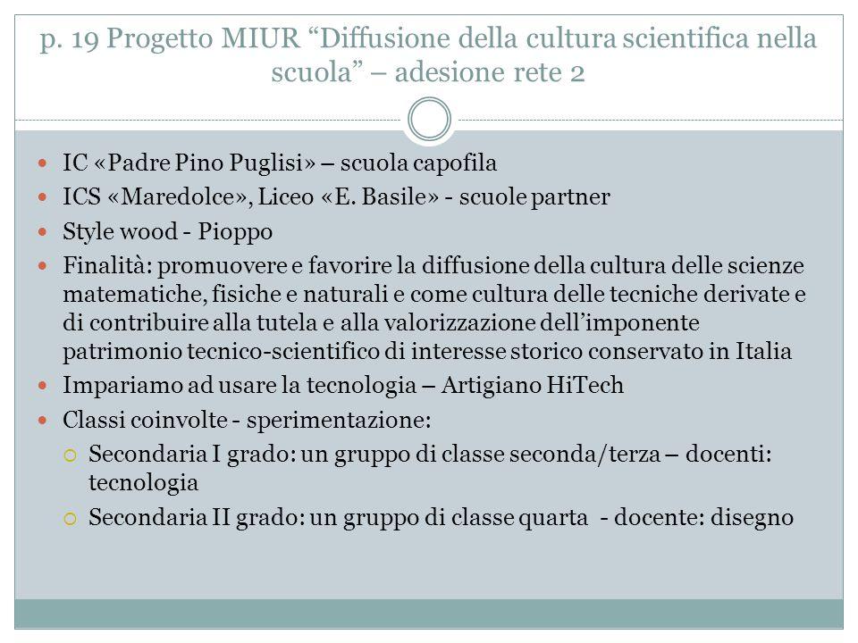 """p. 19 Progetto MIUR """"Diffusione della cultura scientifica nella scuola"""" – adesione rete 2 IC «Padre Pino Puglisi» – scuola capofila ICS «Maredolce», L"""