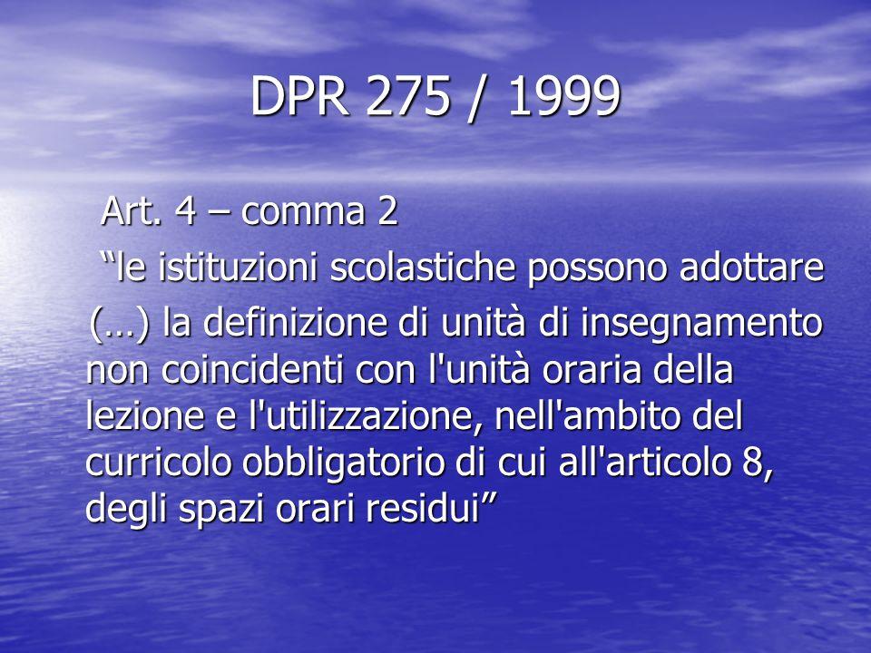 DPR 275 / 1999 Art.4 – comma 2 Art.