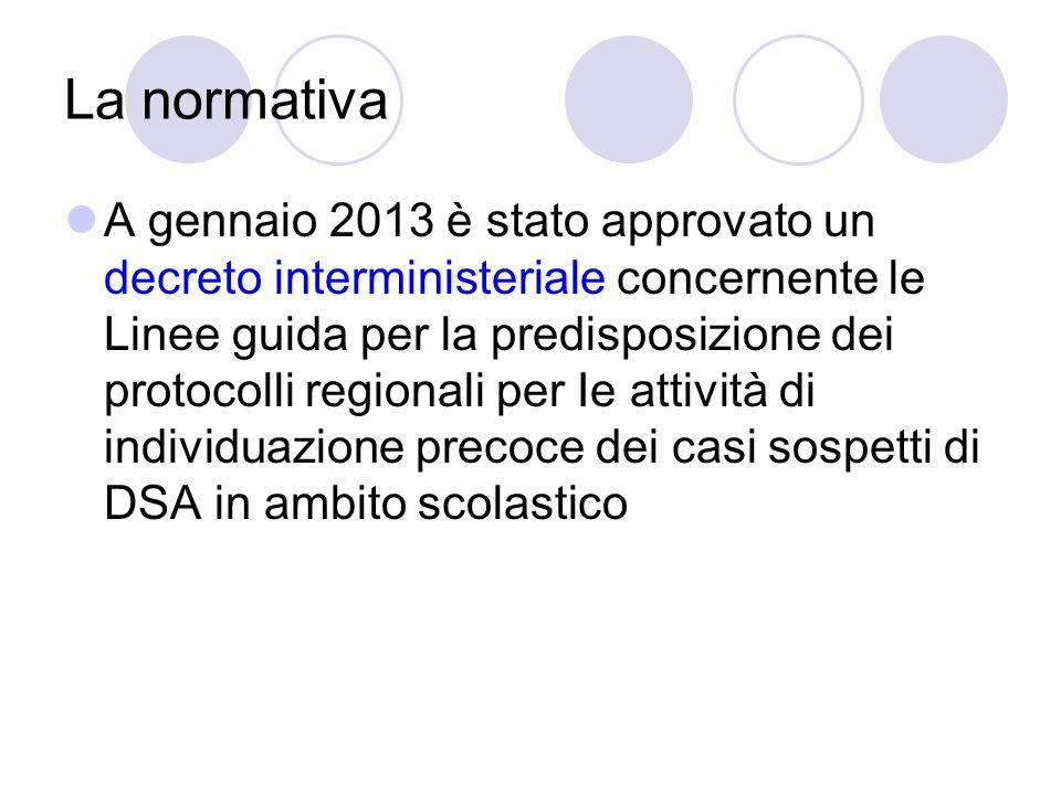 La normativa A gennaio 2013 è stato approvato un decreto interministeriale concernente le Linee guida per la predisposizione dei protocolli regionali