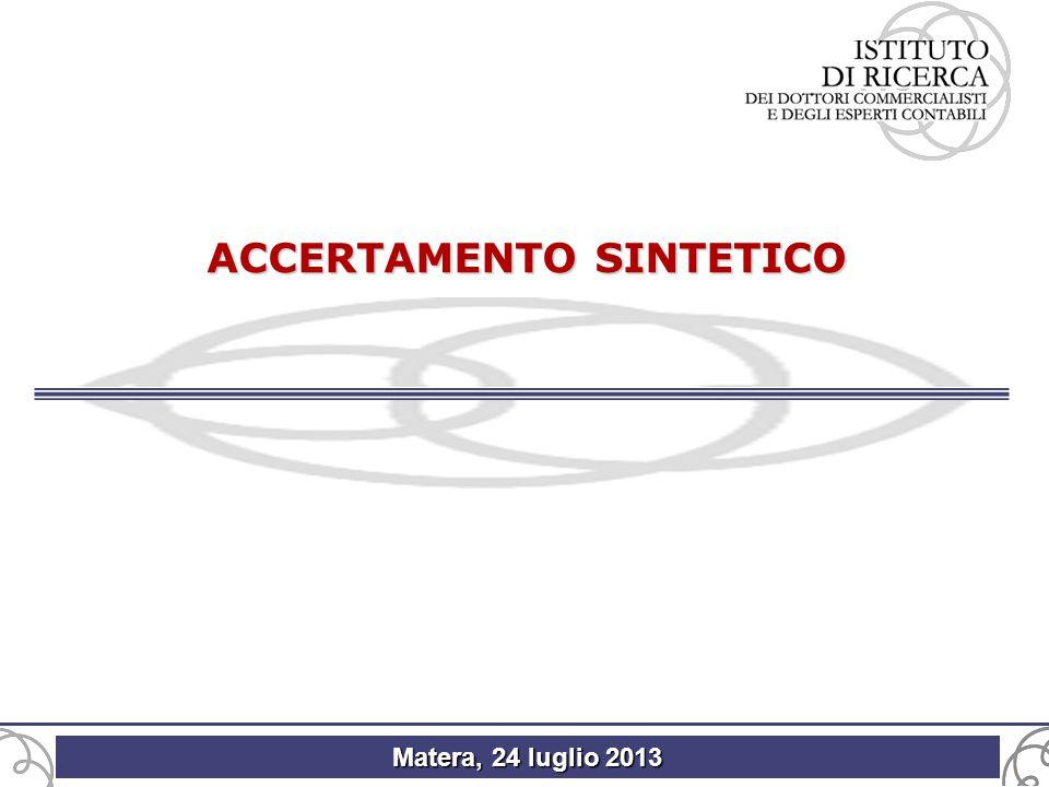 Matera, 24 luglio 2013 ACCERTAMENTO SINTETICO
