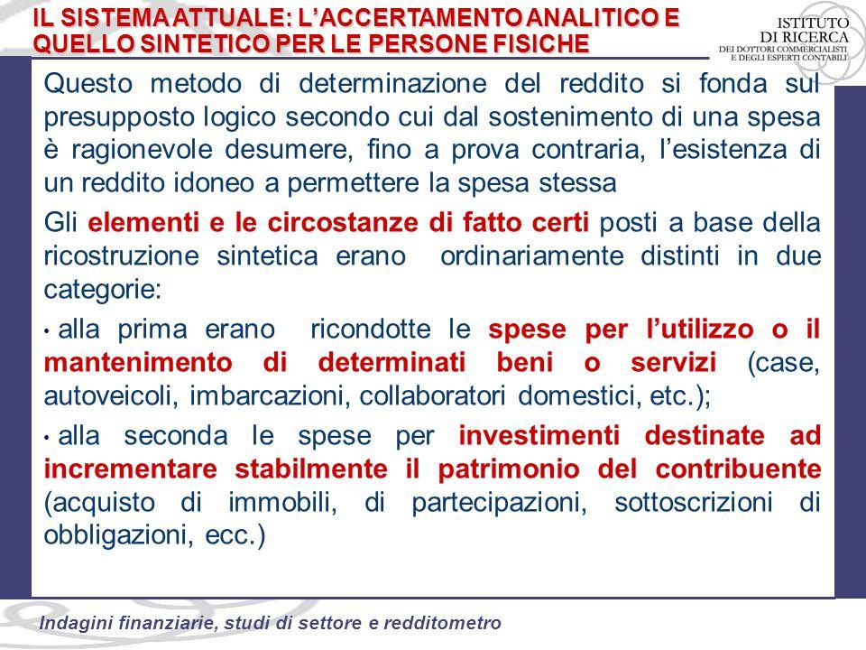 59 Indagini finanziarie, studi di settore e redditometro ACCERTAMENTI SU DATI FINANZIARI La circ.