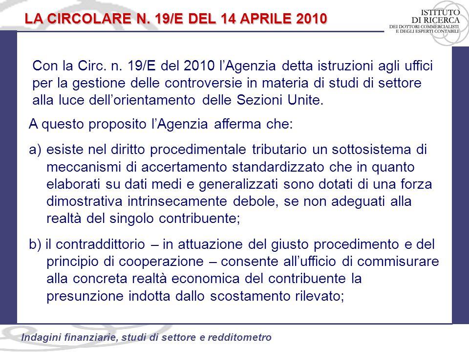 94 Indagini finanziarie, studi di settore e redditometro LA CIRCOLARE N.