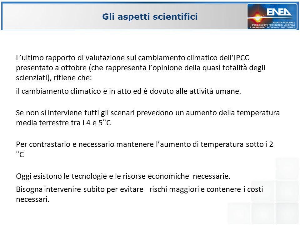 L'ultimo rapporto di valutazione sul cambiamento climatico dell'IPCC presentato a ottobre (che rappresenta l'opinione della quasi totalità degli scien