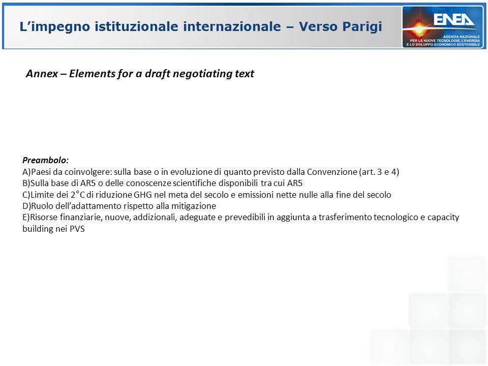 L'impegno istituzionale internazionale – Verso Parigi Preambolo: A)Paesi da coinvolgere: sulla base o in evoluzione di quanto previsto dalla Convenzio