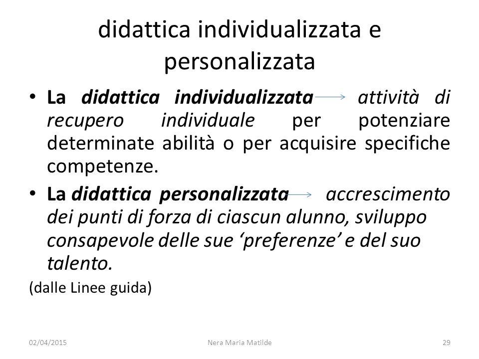 didattica individualizzata e personalizzata La didattica individualizzata attività di recupero individuale per potenziare determinate abilità o per ac