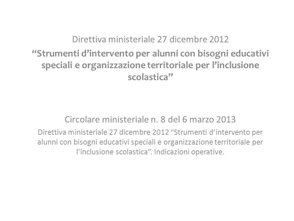 """Direttiva ministeriale 27 dicembre 2012 """"Strumenti d'intervento per alunni con bisogni educativi speciali e organizzazione territoriale per l'inclusio"""