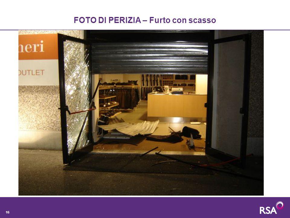 16 FOTO DI PERIZIA – Furto con scasso
