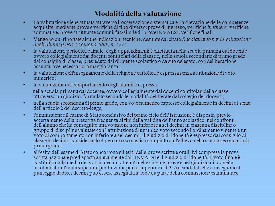 Finalità e caratteri della valutazione Il Regolamento recante coordinamento delle norme vigenti per la valutazione degli alunni (DPR 22 giugno 2009, n