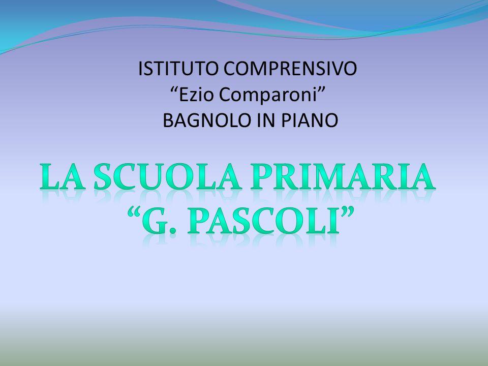 """ISTITUTO COMPRENSIVO """"Ezio Comparoni"""" BAGNOLO IN PIANO"""