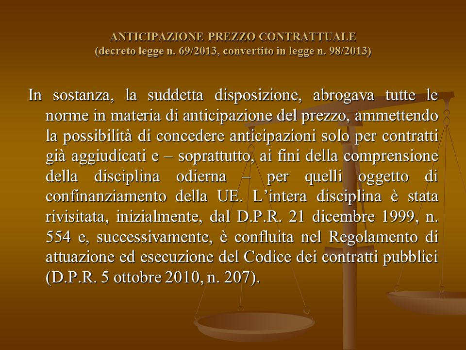 ANTICIPAZIONE PREZZO CONTRATTUALE (decreto legge n.