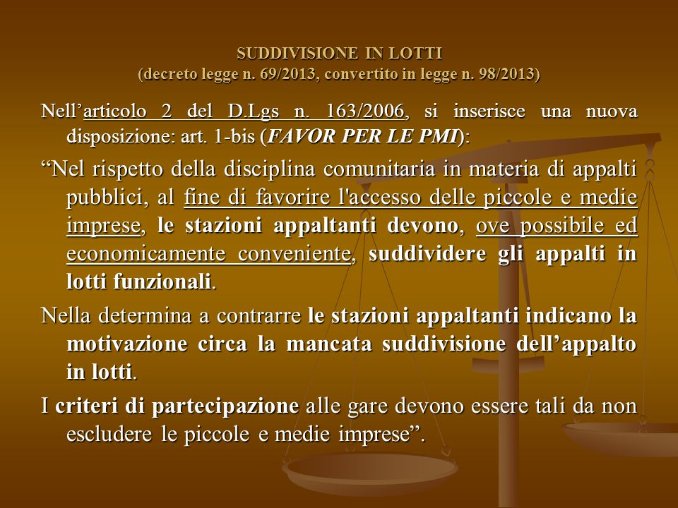 SUDDIVISIONE IN LOTTI (decreto legge n. 69/2013, convertito in legge n.