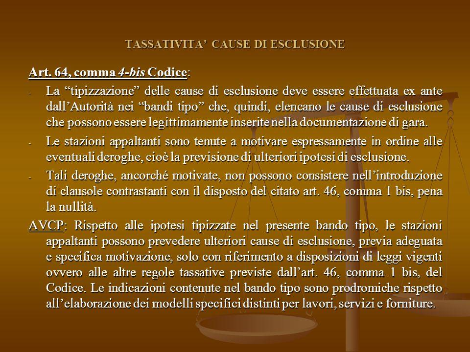 TASSATIVITA' CAUSE DI ESCLUSIONE Art.