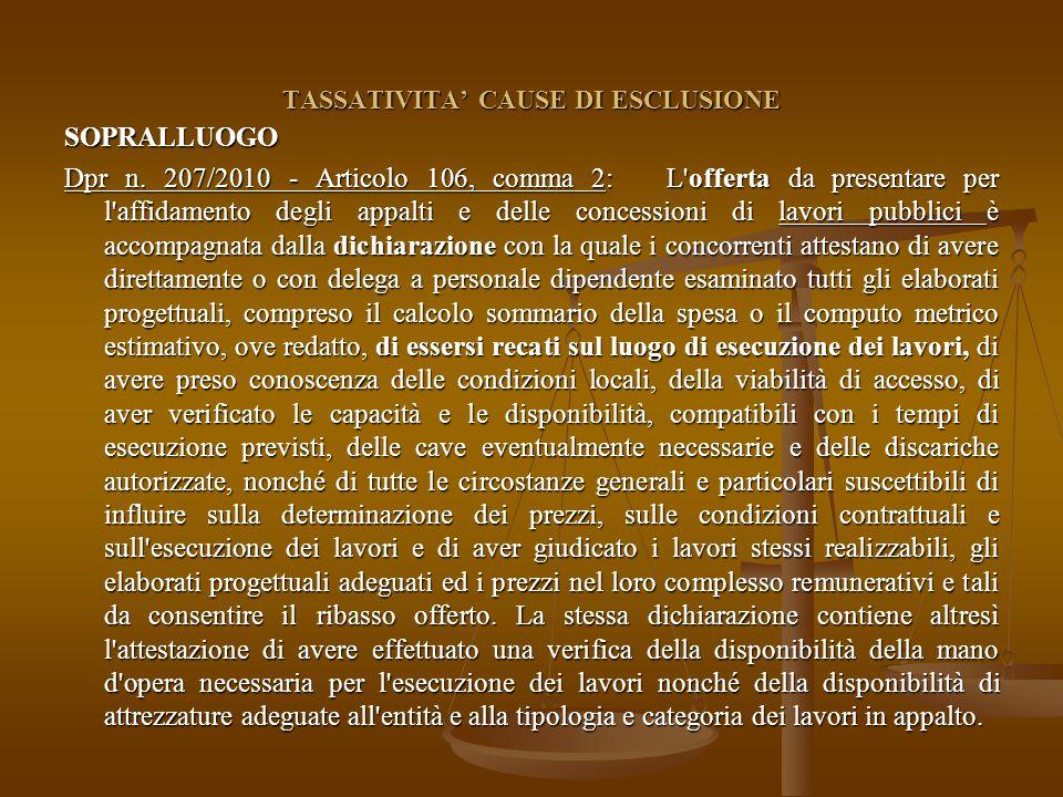 TASSATIVITA' CAUSE DI ESCLUSIONE SOPRALLUOGO Dpr n.