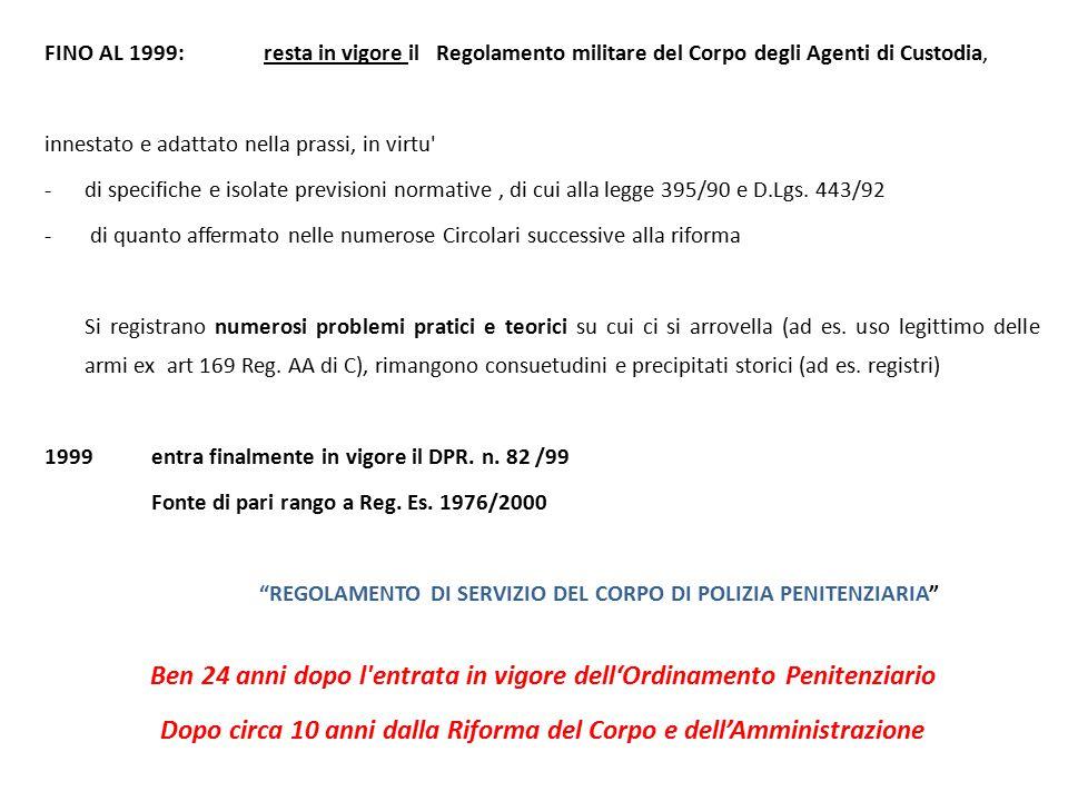 NORME PENALI SPECIALI PER IL PERSONALE DI POLIZIA PENITENZIARIA (art.20 L.395/90 richiama gli artt.