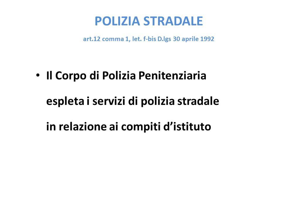 POLIZIA STRADALE art.12 comma 1, let.