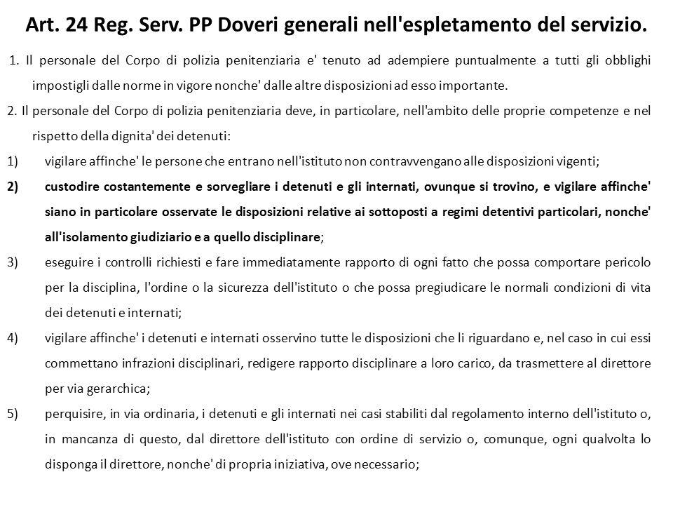 Art.24 Reg. Serv. PP Doveri generali nell espletamento del servizio.