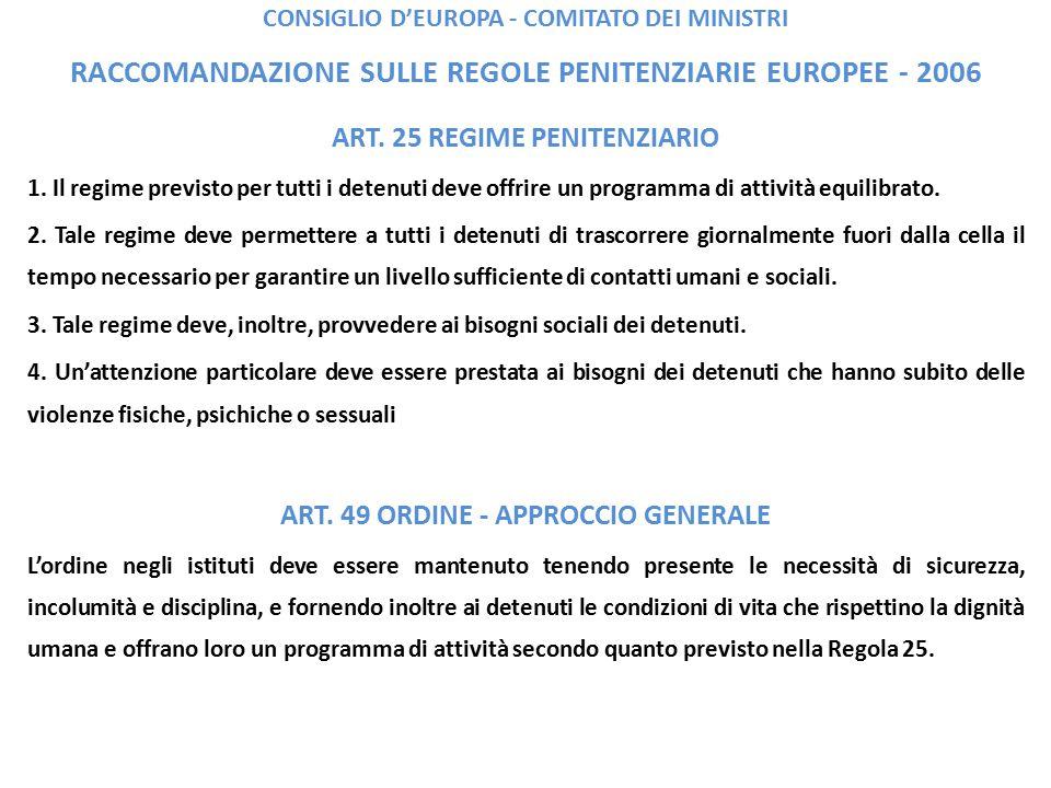 CONSIGLIO D'EUROPA - COMITATO DEI MINISTRI RACCOMANDAZIONE SULLE REGOLE PENITENZIARIE EUROPEE - 2006 ART.