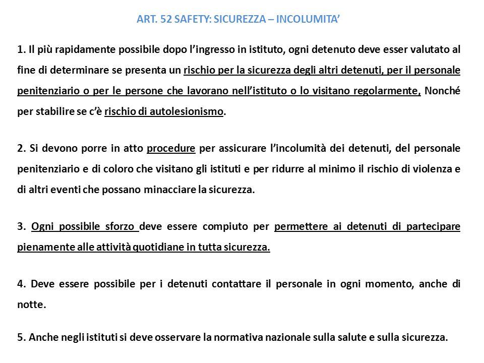 ART.52 SAFETY: SICUREZZA – INCOLUMITA' 1.