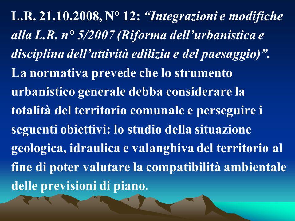 """L.R. 21.10.2008, N° 12: """"Integrazioni e modifiche alla L.R. n° 5/2007 (Riforma dell'urbanistica e disciplina dell'attività edilizia e del paesaggio)""""."""