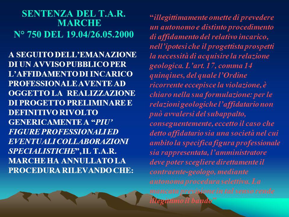 SENTENZA DEL T.A.R. MARCHE N° 750 DEL 19.04/26.05.2000 A SEGUITO DELL'EMANAZIONE DI UN AVVISO PUBBLICO PER L'AFFIDAMENTO DI INCARICO PROFESSIONALE AVE
