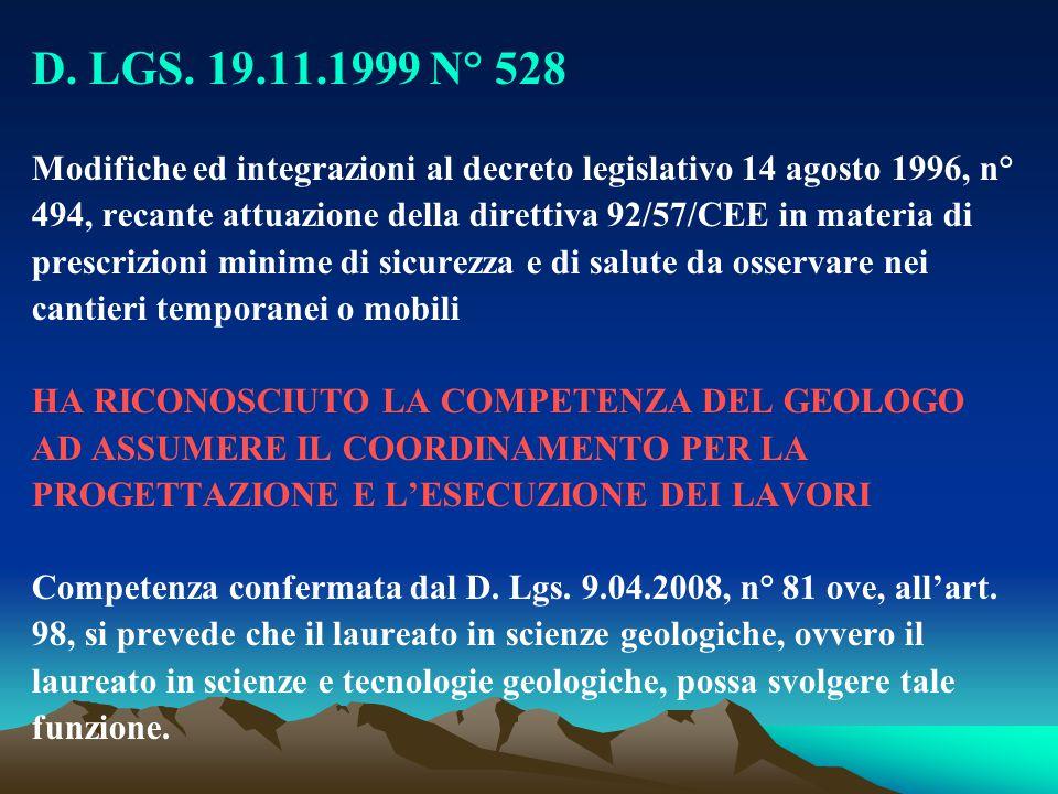 D. LGS. 19.11.1999 N° 528 Modifiche ed integrazioni al decreto legislativo 14 agosto 1996, n° 494, recante attuazione della direttiva 92/57/CEE in mat