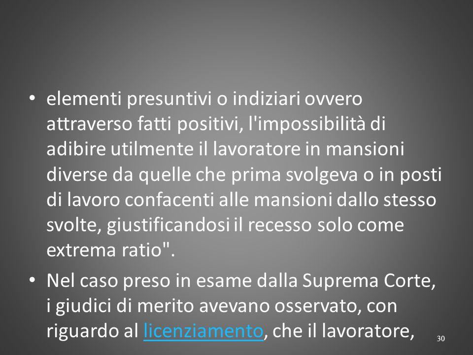 La Corte di Cassazione, con sentenza n. 902 del 17 gennaio 2014, ha ribadito che