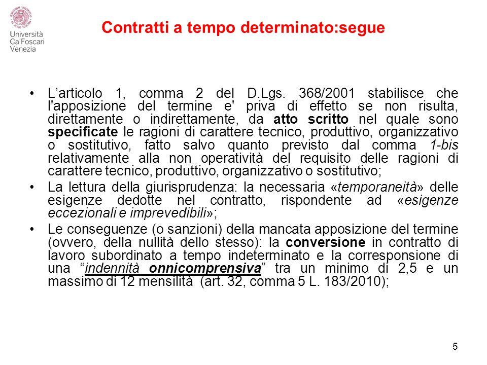 Contratti a tempo determinato:segue L'articolo 1, comma 2 del D.Lgs.