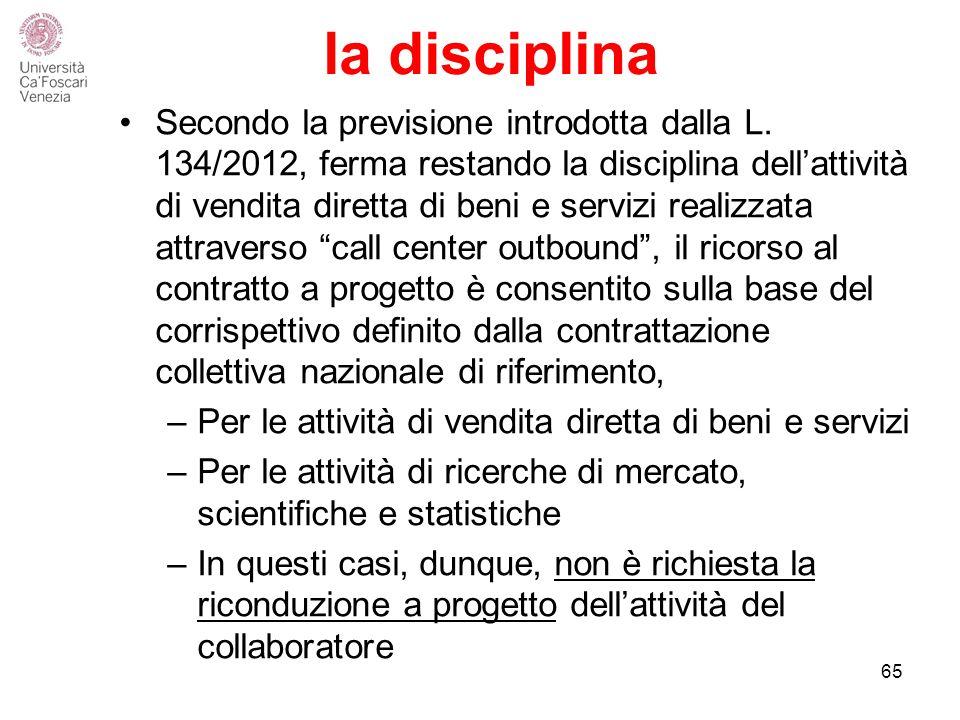 la disciplina Secondo la previsione introdotta dalla L.