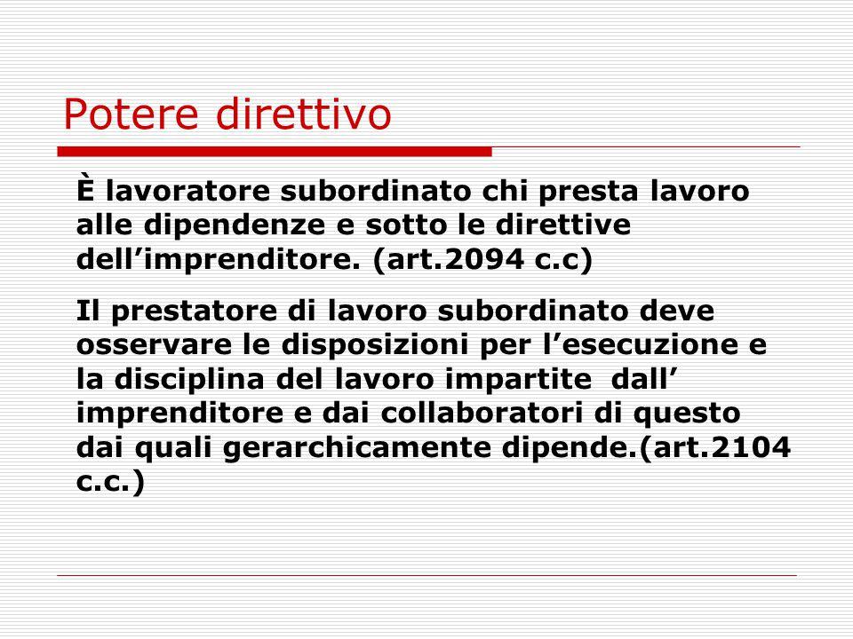 Limiti al potere direttivo L.300/70 Art. 2- Guardie giurate Art.