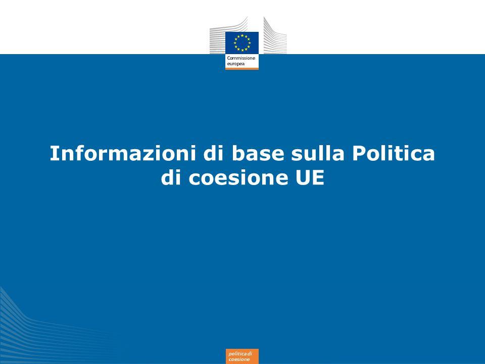 politica di coesione Informazioni di base sulla Politica di coesione UE