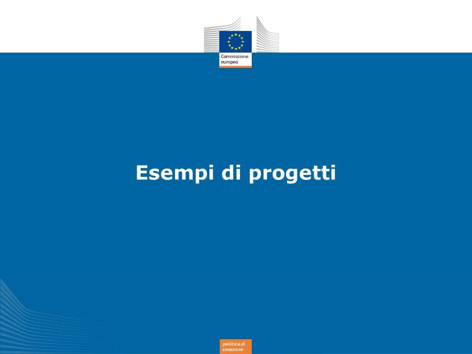 politica di coesione Esempi di progetti
