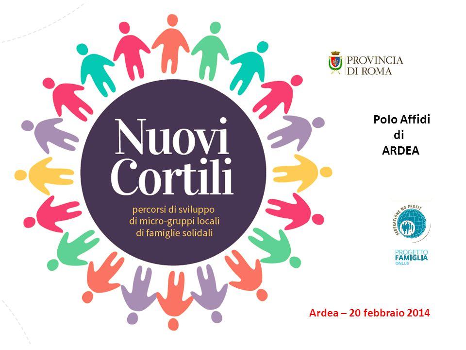 Polo Affidi di ARDEA Ardea – 20 febbraio 2014