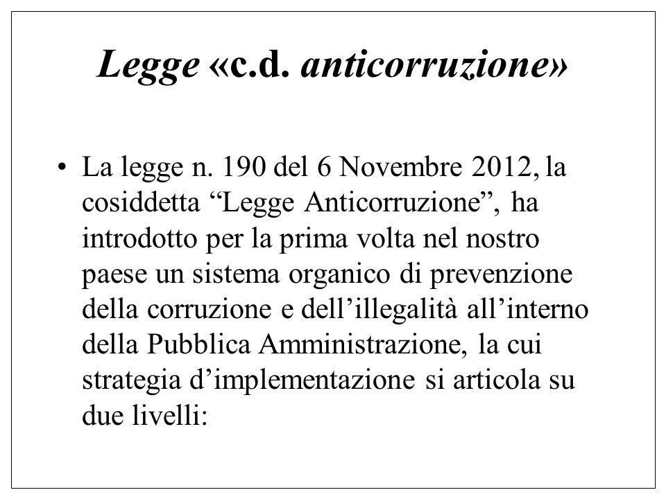 Legge «c.d. anticorruzione» La legge n.