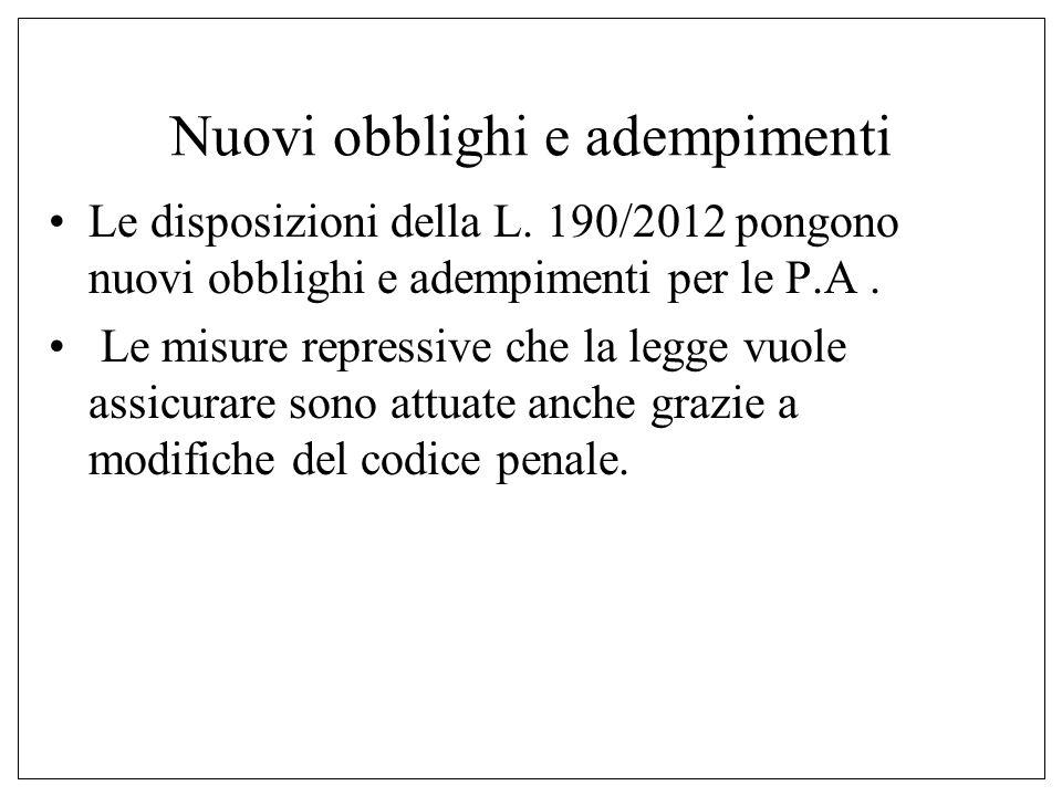Nuovi obblighi e adempimenti Le disposizioni della L.