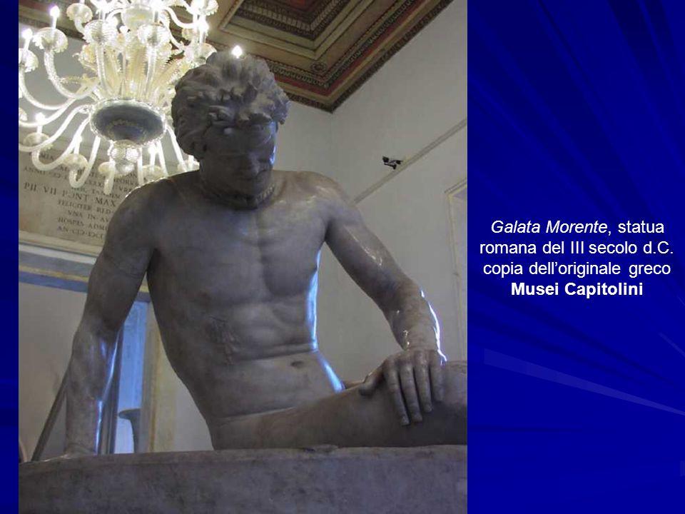 Galata Morente, statua romana del III secolo d.C. copia dell'originale greco Musei Capitolini