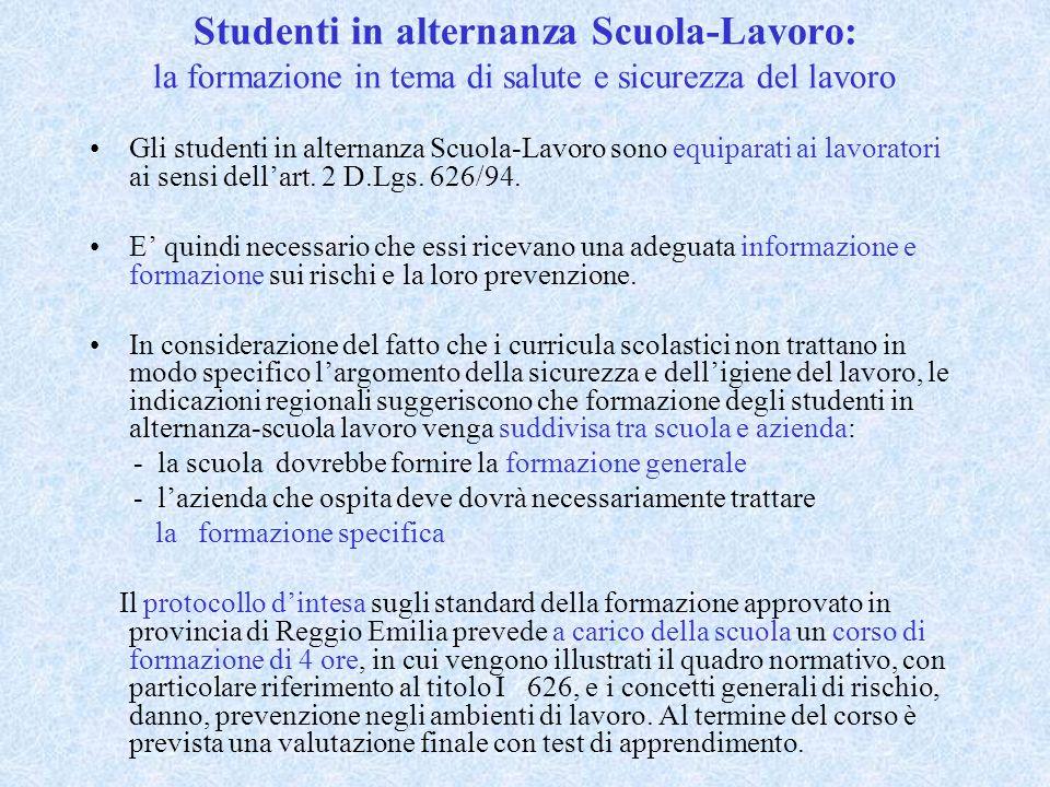 Studenti in alternanza Scuola-Lavoro: la formazione in tema di salute e sicurezza del lavoro Gli studenti in alternanza Scuola-Lavoro sono equiparati