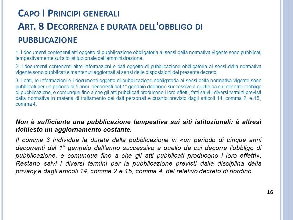 C APO I P RINCIPI GENERALI A RT.9 A CCESSO ALLE INFORMAZIONI PUBBLICATE NEI SITI 1.