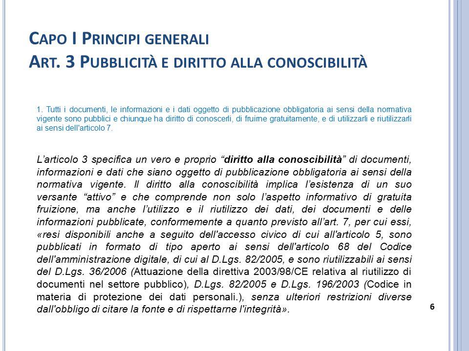 C APO I P RINCIPI GENERALI A RT.4 L IMITI ALLA TRASPARENZA 1.