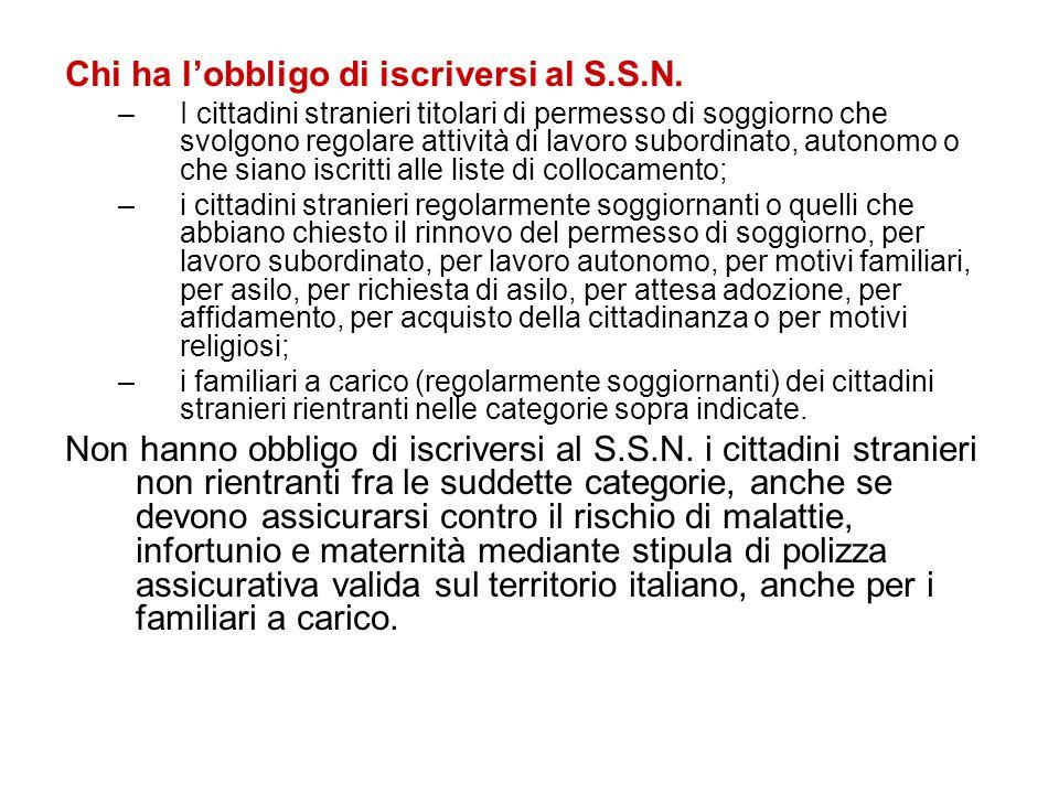 Chi ha l'obbligo di iscriversi al S.S.N. –I cittadini stranieri titolari di permesso di soggiorno che svolgono regolare attività di lavoro subordinato