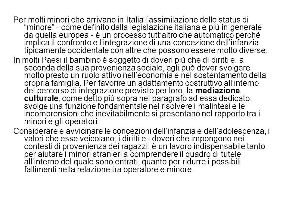 """Per molti minori che arrivano in Italia l'assimilazione dello status di """"minore"""" - come definito dalla legislazione italiana e più in generale da quel"""