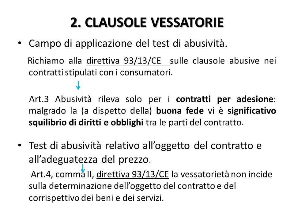 2. CLAUSOLE VESSATORIE Campo di applicazione del test di abusività.