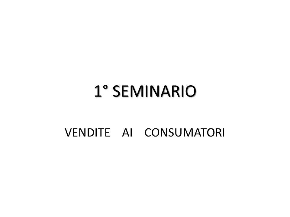 1° SEMINARIO VENDITE AI CONSUMATORI