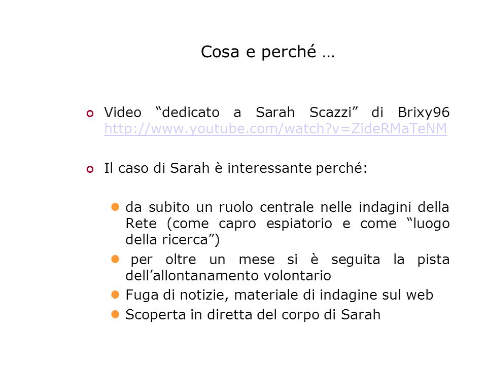 "Cosa e perché … Video ""dedicato a Sarah Scazzi"" di Brixy96 http://www.youtube.com/watch?v=ZideRMaTeNM http://www.youtube.com/watch?v=ZideRMaTeNM Il ca"