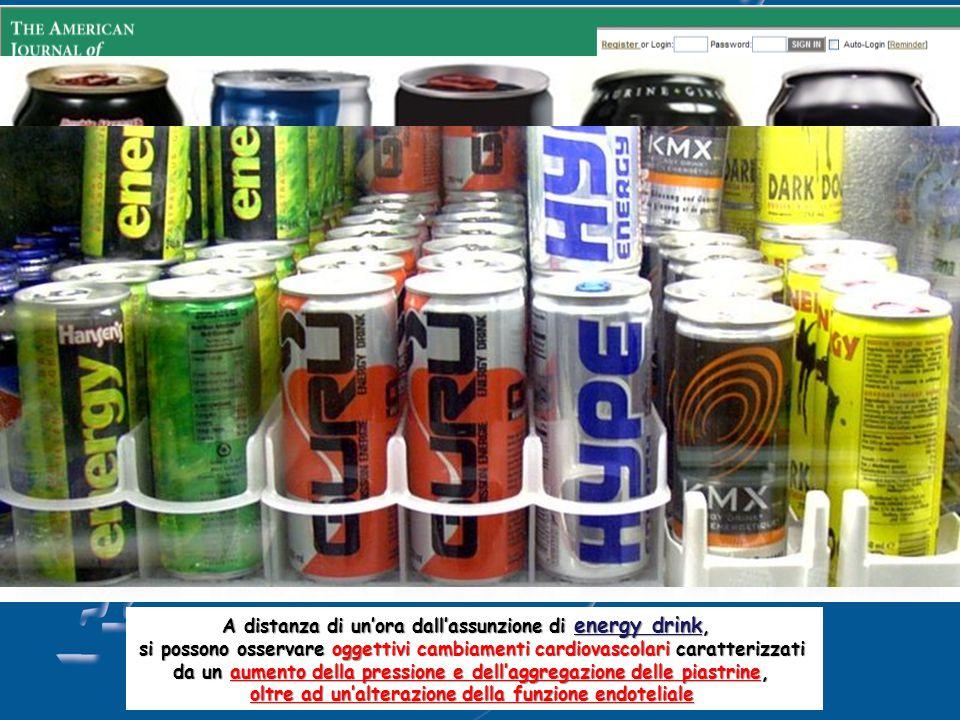 Energy drink: cuore a rischio di infarto A distanza di un'ora dall'assunzione di energy drink, si possono osservare oggettivi cambiamenti cardiovascolari caratterizzati da un aumento della pressione e dell'aggregazione delle piastrine, oltre ad un'alterazione della funzione endoteliale