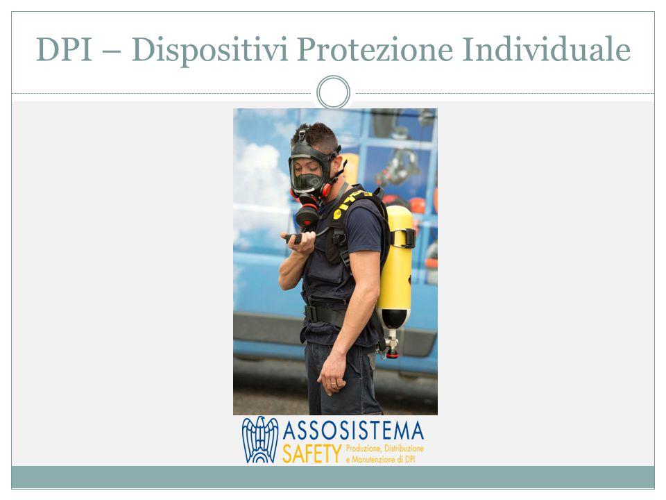 DPI – Dispositivi Protezione Individuale