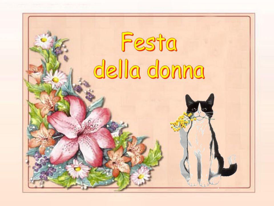 La Festa della Donna è una festività internazionale celebrata in molti paesi l'8 marzo. E' un giorno di celebrazione per le conquiste sociali, di lott
