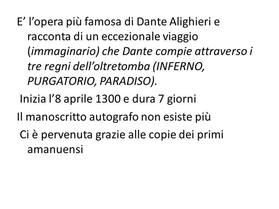 E' l'opera più famosa di Dante Alighieri e racconta di un eccezionale viaggio (immaginario) che Dante compie attraverso i tre regni dell'oltretomba (I