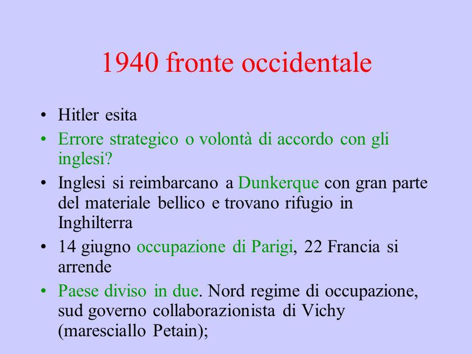 1940 fronte occidentale Hitler esita Errore strategico o volontà di accordo con gli inglesi.